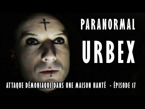 👻 PARANORMAL URBEX – ÉPISODE 17 : ATTAQUE DÉMONIAQUE DANS UNE MAISON HANTÉ [MORGAN PRIEST]