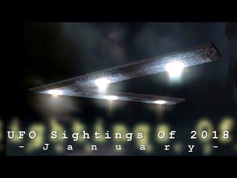 UFO Sightings Of 2018. (January)