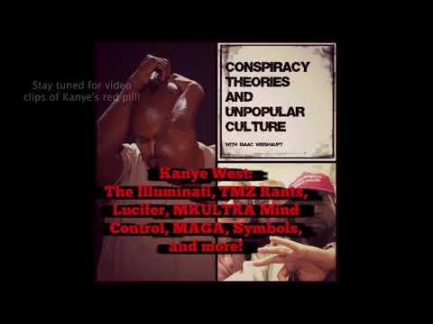 Kanye West: Illuminati, TMZ Rants, Lucifer, MKULTRA Mind Control, MAGA, & Symbols