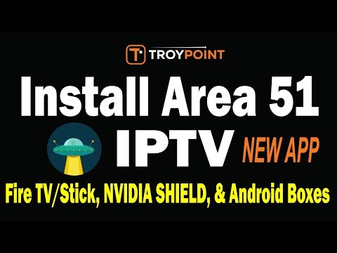 Area 51 IPTV New App Install – Over 1,000 HD Channels