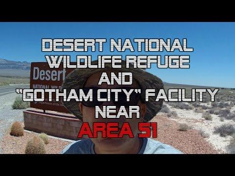 "AREA 51: Desert National Wildlife Refuge and the ""GOTHAM CITY"" Complex!"