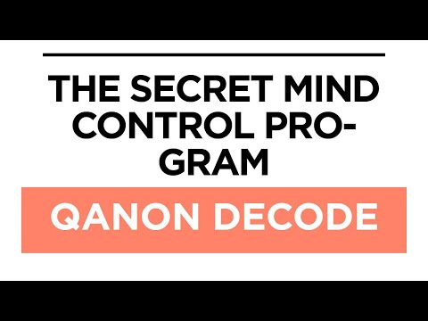 QAnon Decode July 14 2018 – The Secret Mind Control Program