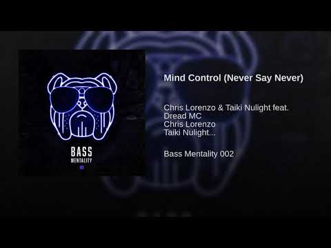 Mind Control (Never Say Never)