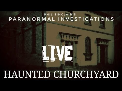 LIVE from A Haunted Churchyard | Paranormal Investigation