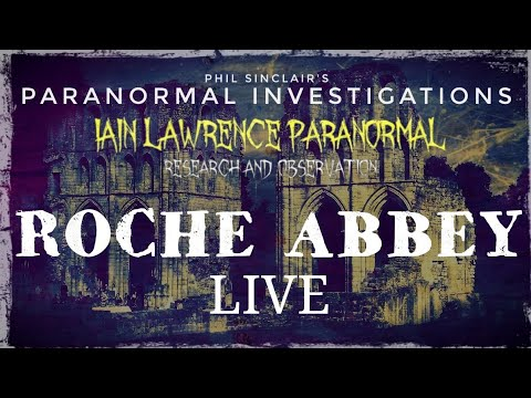 LIVE from Roche Abbey with Iain Lawrence Paranormal
