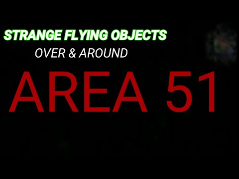 (AREA 51) STRANGE FLYING OBJECT'S NEAR MAIN GATE