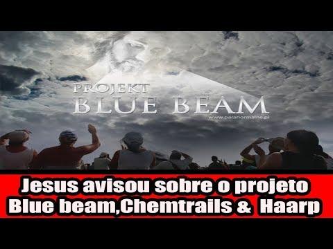 Jesus avisou sobre o projeto Blue beam,Chemtrails & Haarp