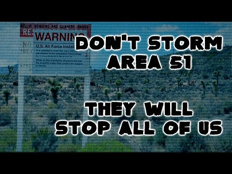 Don't Storm Area 51, They Will Stop All of Us
