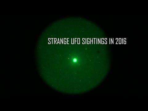 Strange UFO Sightings in 2016