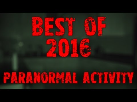 Best of 2016 | Michaeldmagee | Real Paranormal Activity