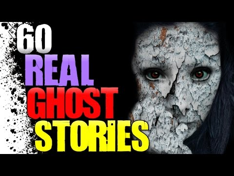 60 REAL Ghost Stories – Paranormal Activity Marathon