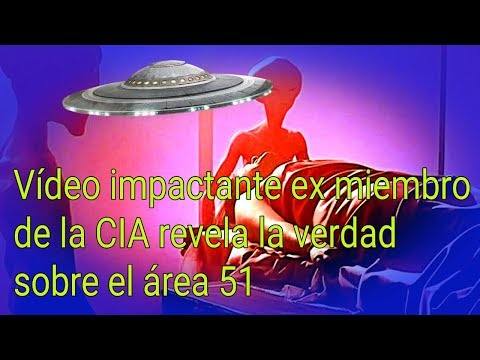 AREA 51: EX MIEMBRO DE LA CÍA REVELA LA VERDAD SOBRE EL ÁREA 51 TE IMPACTARA