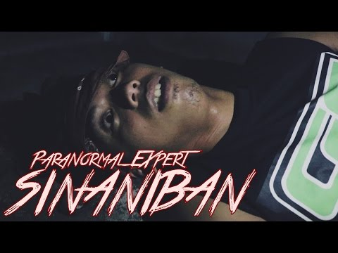 PARANORMAL EXPERT SINANIBAN!