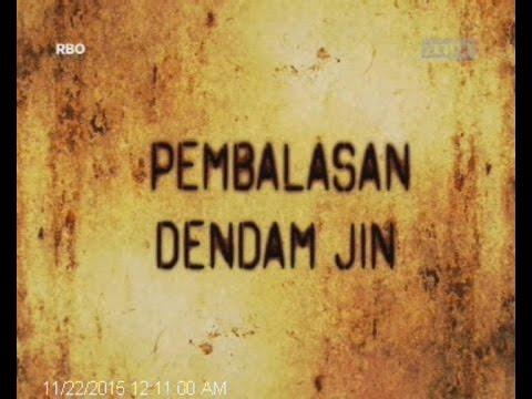 JEJAK PARANORMAL Pembalasan Dendam Jin