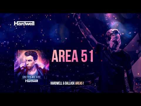 Hardwell & DallasK – Area 51 (OUT NOW!) #UnitedWeAre