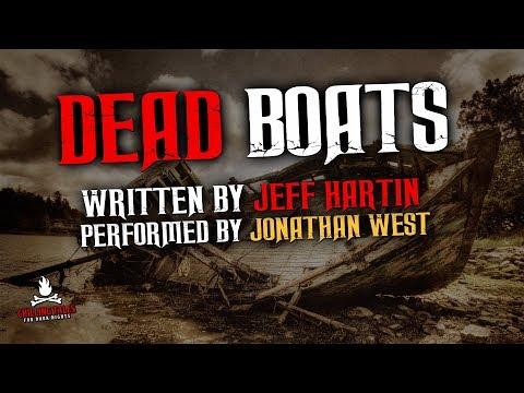 """DeΔd Boats"" Creepypasta 💀 Scary Stories of the Supernatural & Paranormal"