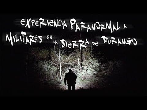 Relatos de Militares: Experiencia paranormal en la Sierra de Durango | Frecuencia Paranormal | FP