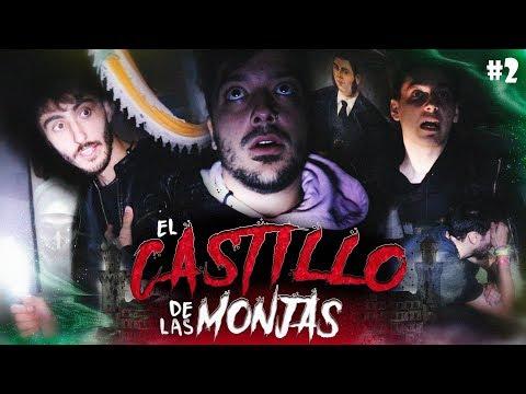 El Castillo Paranormal de Las Monjas – Atrapados en el Más Allá #2