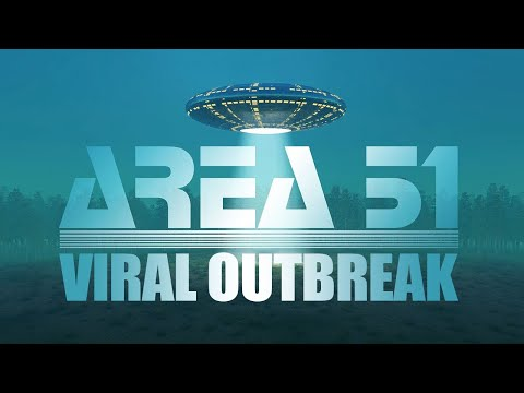 AREA 51: VIRAL OUTBREAK (Zombies)