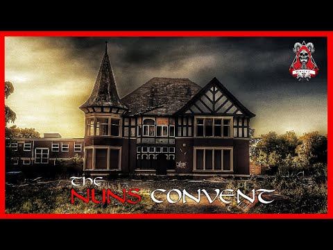 THE NUNS CONVENT (We Wasn't Welcome) Paranormal Activity Caught on Camera!