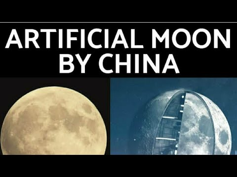 🌜 Artificial 🌝 Moon 🌝 By China 🌛