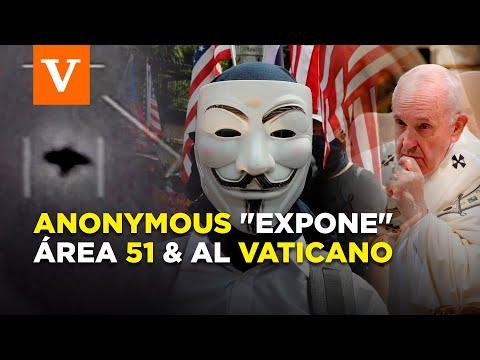 """Anonymous """"expone"""" Área 51 y al Vaticano"""