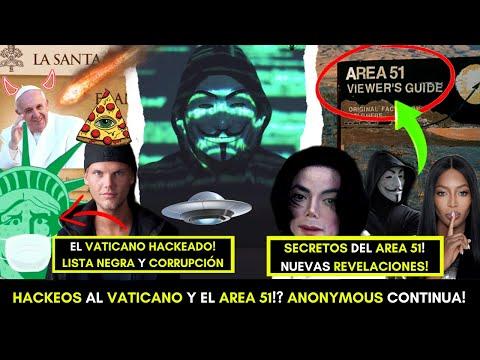 ANONYMOUS HACKEA AL VATICANO! AREA 51 REVELADA!? NUEVOS SECRETOS!? EBOLA VUELVE EN EL CONGO! ALERTA!