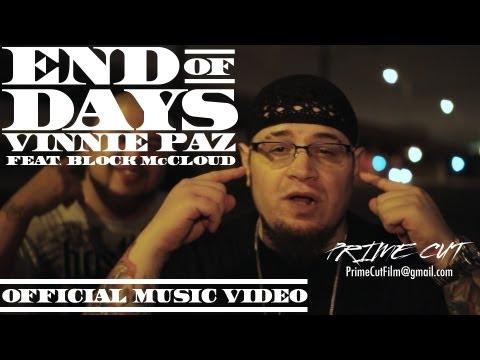 Vinnie Paz – End of Days (feat. Block McCloud) [Official Music Video]