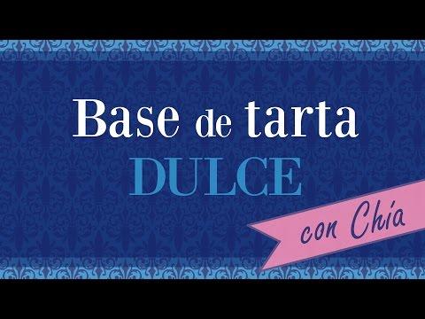 Base de tarta DULCE con Chía – TIPS GOURMET